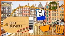 Quel budget pour un sjour ... Amsterdam ?