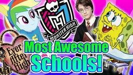Ever After High versus Hogwarts - Top 10 Most Awesome Schools