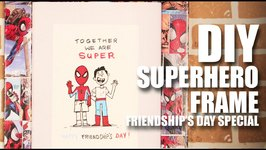 Mad Stuff With Rob - DIY Superhero Frame  Friendship's Day Special