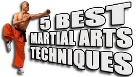 Top 5 Best Martial Arts Techniques
