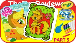 Part 5 - My Little Pony Coloring Book Apple Jack Markers Unboxing Toy Review by TheToyReviewer