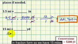 Ex: Length Conversions: Miles to Inches, Miles to Yards
