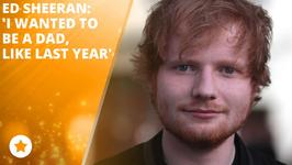 Ed Sheeran Reeeally Wants To Be A Dad!