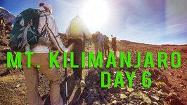 Kilimanjaro - Lemosho Route - Day 6