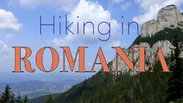 Hiking The Carpathians In Romania - Ceahlău Massif In Neamt County