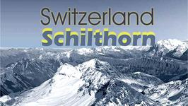 Switzerland: Schilthorn