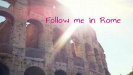 Follow Me In Rome