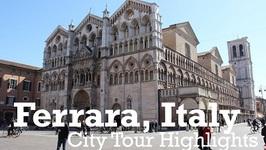 Ferrara Italy City Highlights