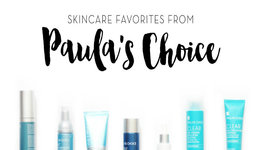 Skincare Favorites from Paulas Choice