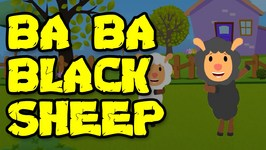 Ba Ba Black Sheep - Popular Nursery Rhymes