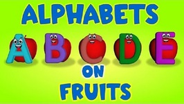 Alphabet Songs - ABC Song On Fruits - ABCD Songs for Children - 3D Alphabet Songs