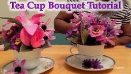 DIY Gift Idea - How to Make a Teacup Bouquet - GiftBasketAppeal