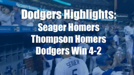 Dodgers Highlights: Seager Dominates in 4-2 Win vs. Braves