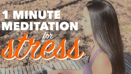 1 Minute Meditation for Stress - How to Meditate for Beginners