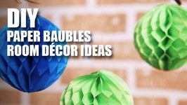 Mad Stuff With Rob - DIY Paper Baubles  Room Decor Ideas