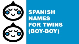 Spanish names for baby twins (boy-boy) - the best names for your baby