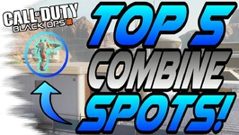 NEW- Top 5 COMBINE GLITCHESSPOTS you Probably DON'T KNOW - Secrets, Jumps (Black Ops 3BO3)