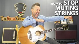 How to Stop Muting Strings When Playing Guitar Chords