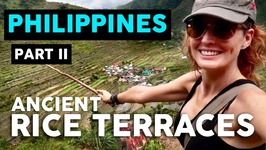 THE BANAUE RICE TERRACES - PHILIPPINES TRAVEL VLOG - Part II