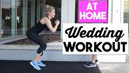 Quick & Easy At Home Workout  10 Min Wedding Workout