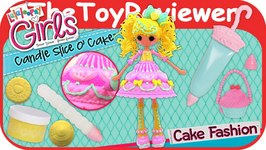 Lalaloopsy Girls Cake Candle Slice O' Cake Fashion Doll Unboxing Toy Review