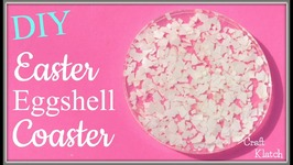 Easter Eggshell Resin Coasters  Another Coaster Friday  Craft Klatch