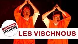 Les Frres Taloche - Les Vischnous