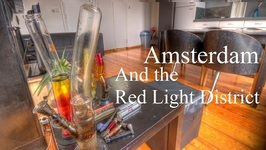 Sex - Weed - Rain In Amsterdam's Red Light District