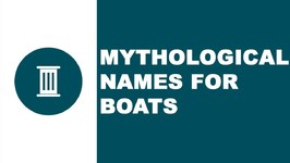 Mythological names for boats - the best names for your boat