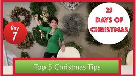 Top 5 Christmas Decorating Tips!  7th Day Of 25 Days Of Christmas 2015
