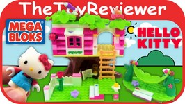 Mega Bloks Hello Kitty Treehouse Tutorial And Review