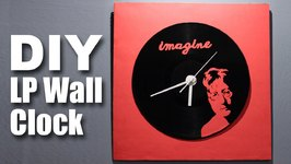 Mad Stuff With Rob - How To Make A LP Wall Clock- John Lennon Special