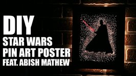 Mad Stuff With Rob - How To Make A Star Wars Pin Art Poster Feat. Abish Mathew