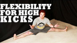 How To Increase Flexibility For High Kicks - Martial Arts Stretching