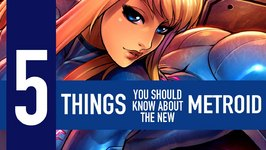 5 Things You Should Know About The New Metroid