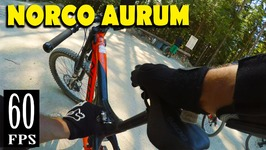 Riding a Norco Aurum for the First Time! - Coast Gravity Bike Park