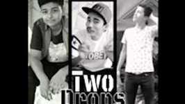 Two Drops - New Song - K Yo Maya Ho & Pahilo Maya