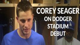 Corey Seager On Dodger Stadium Debut