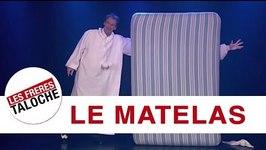 Les frres Taloche - Le matelas (2002)