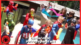 Nerf War Marvel Vs DC, Spiderman Batman Mermaids Pool Party Superhero Real Life Movie SuperHeroKids