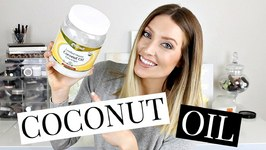 Top Uses for Coconut Oil: Beauty and Food