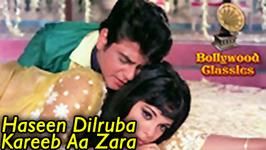 Haseen Dilruba Kareeb Aa Zara