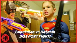 Superman Vs Batman Box Fort Fight  Kids Nerf Superhero Real Life Movie SuperHeroKids