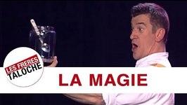 Les Frres Taloche - La Magie