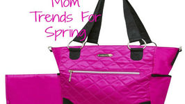 Mom Trends for Spring