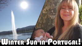 WINTER SUN IN PORTUGAL - FAMILY VLOGGERS DAILY VLOG (ADITL EP485)