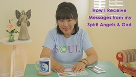 How I Receive Messages from my Spirit Angels and God