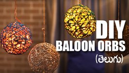 Mad Stuff With Rob (Telugu) - How To Make Balloon Orbs  DIY Craft  DIY Decorations