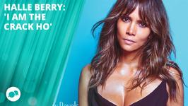 Halle Berry desperately wanted to play a 'crack ho'