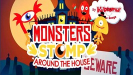 Monsters Stomp Around The House - Halloween Songs for Children